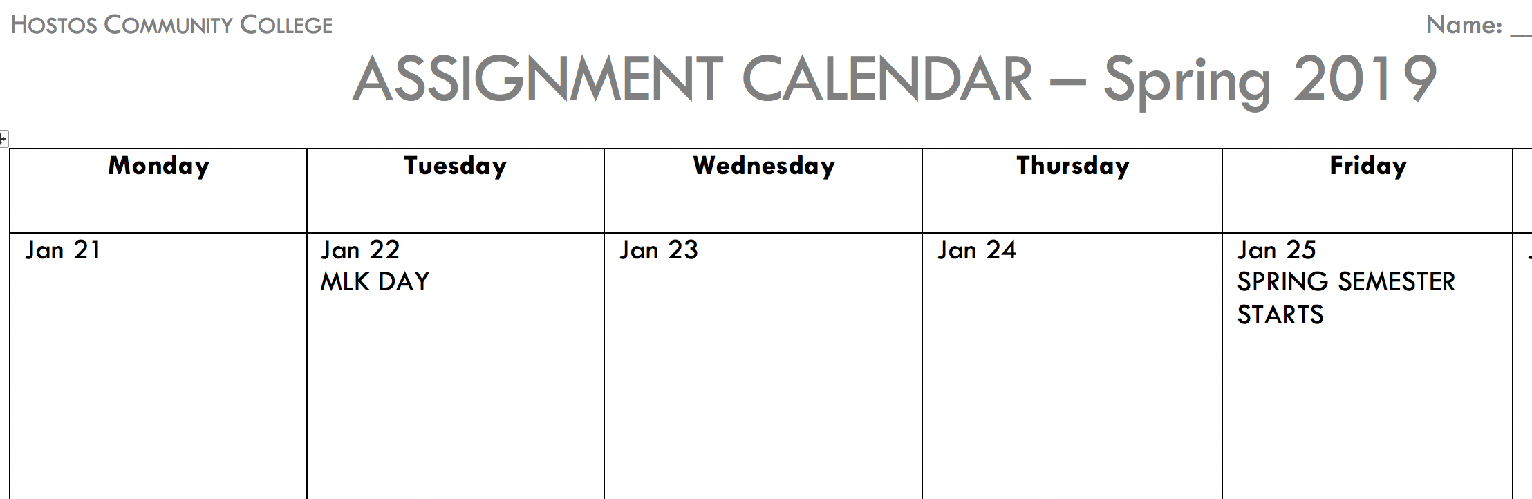 "Screenshot of calendar with heading ""Assignment Calendar-Spring 2019"" at the top and the days of the week listed below with January dates"